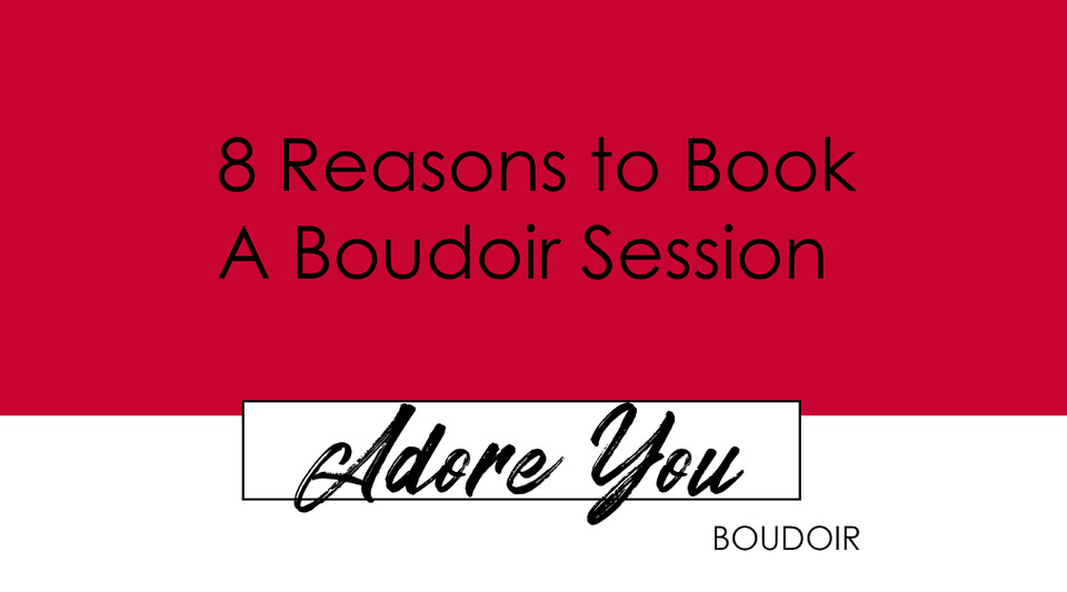 8 Reasons to book a boudoir session in Cedar Falls, Iowa